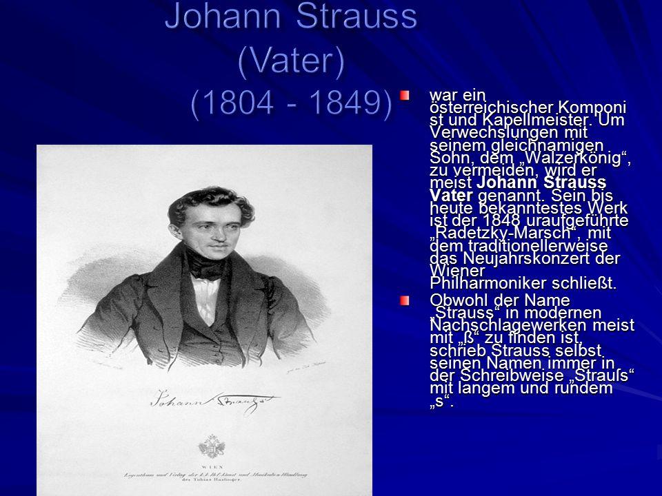 war ein österreichischer Komponi st und Kapellmeister.