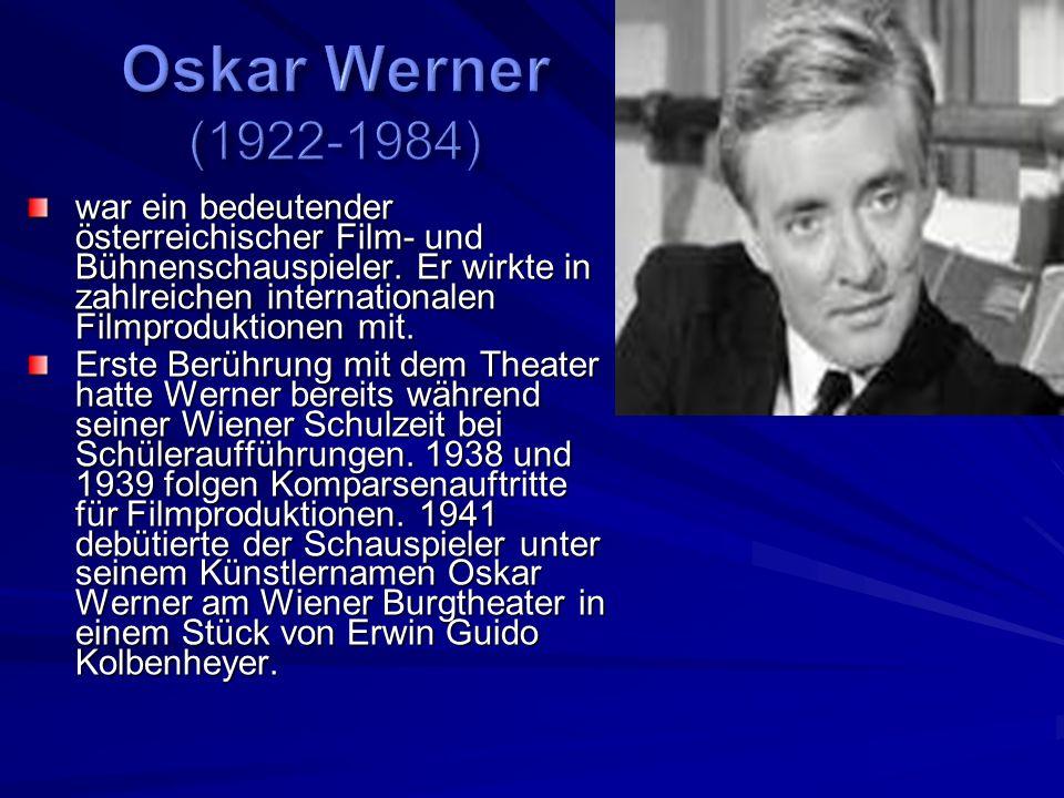 war ein bedeutender österreichischer Film- und Bühnenschauspieler.