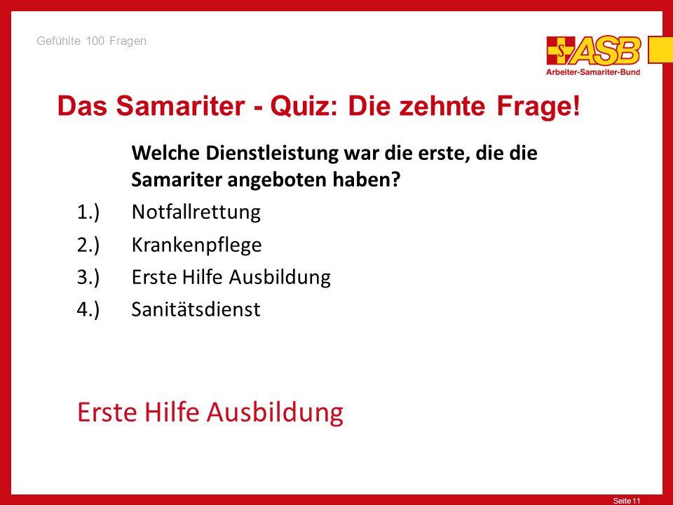 Seite 11 Das Samariter - Quiz: Die zehnte Frage.