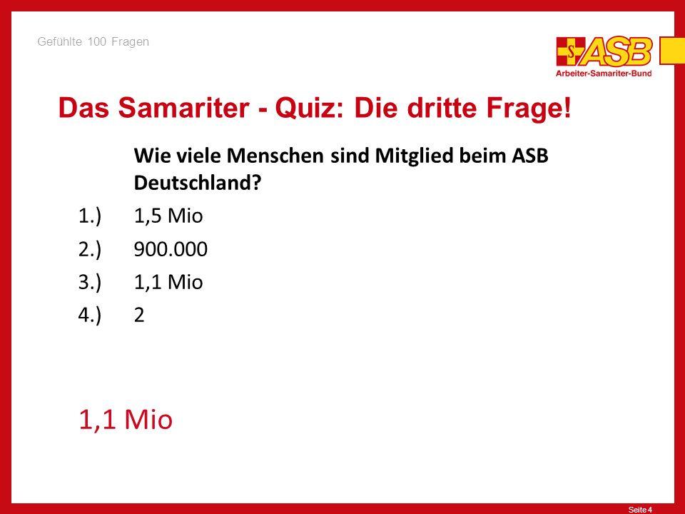 Seite 4 Das Samariter - Quiz: Die dritte Frage.