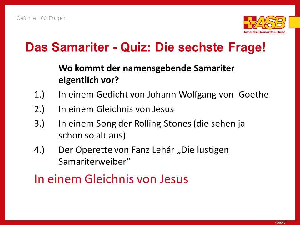 Seite 7 Das Samariter - Quiz: Die sechste Frage.