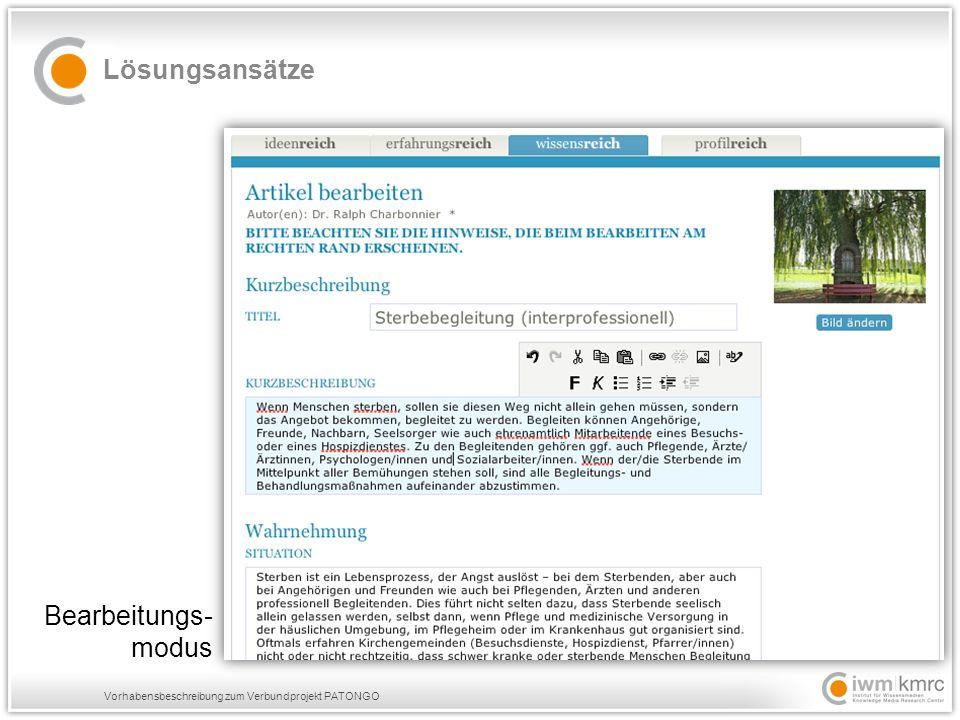 Vorhabensbeschreibung zum Verbundprojekt PATONGO Lösungsansätze Bearbeitungs- modus