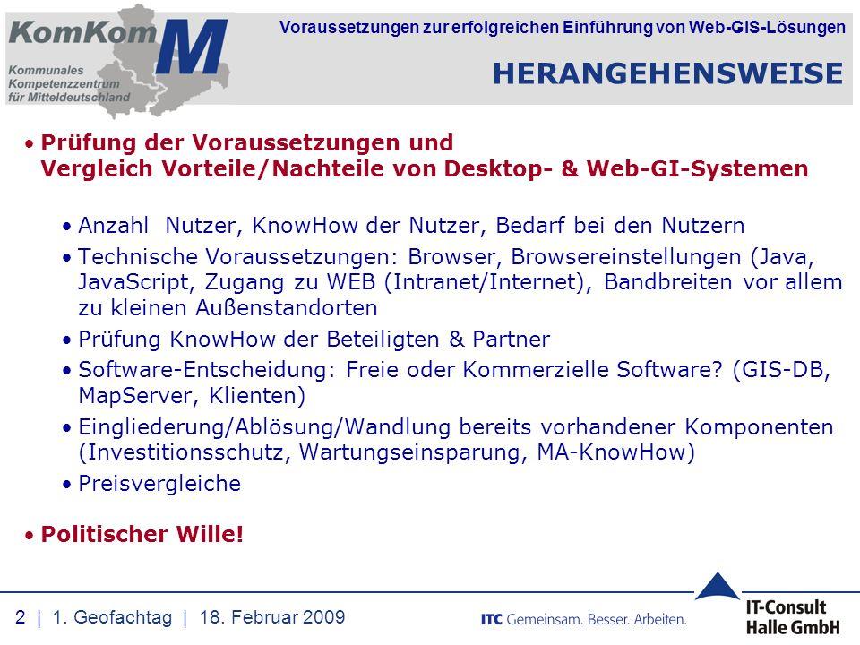 Voraussetzungen zur erfolgreichen Einführung von Web-GIS-Lösungen VERTEILUNG VON GIS-AKTIVITÄTEN 3   1.