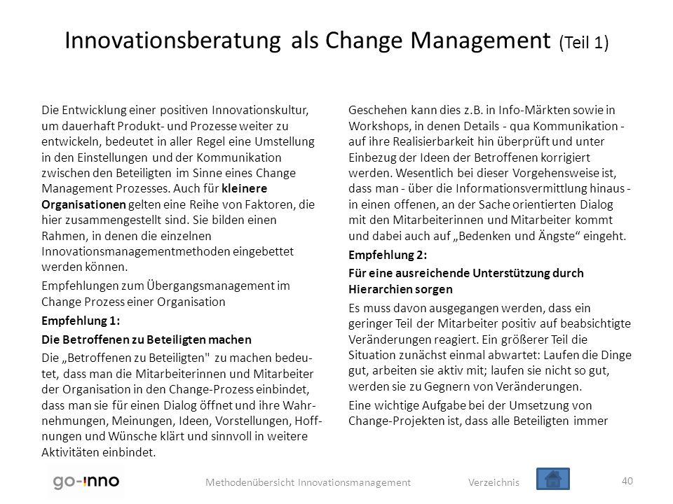 Methodenübersicht Innovationsmanagement Verzeichnis Innovationsberatung als Change Management (Teil 1) Die Entwicklung einer positiven Innovationskult