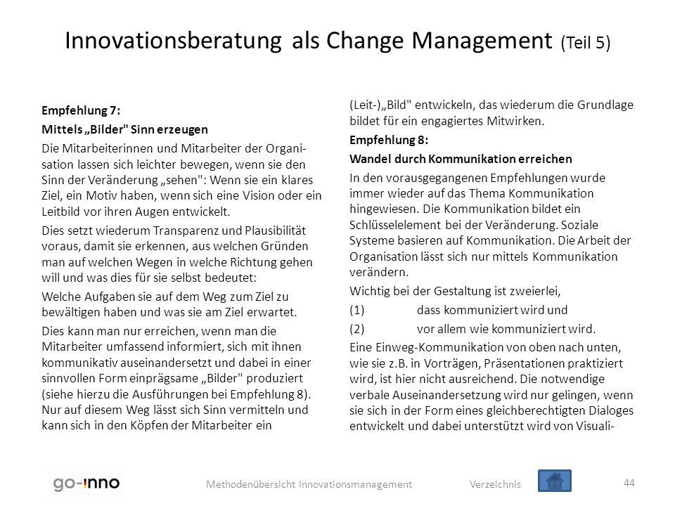 """Methodenübersicht Innovationsmanagement Verzeichnis Innovationsberatung als Change Management (Teil 5) Empfehlung 7: Mittels """"Bilder"""