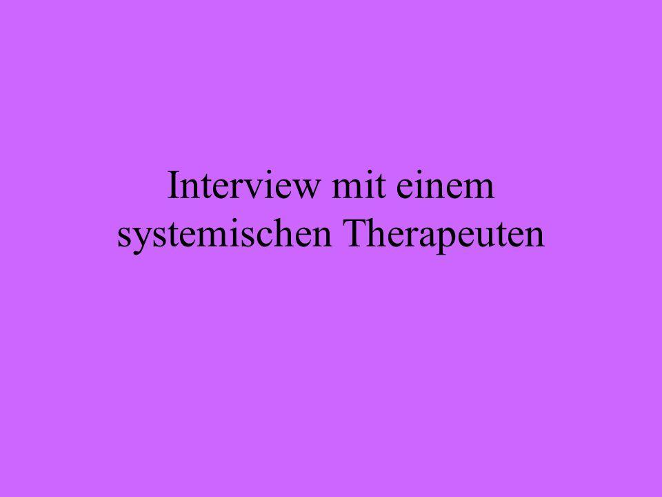 Interview mit einem systemischen Therapeuten