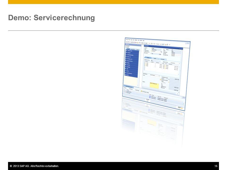 ©2013 SAP AG. Alle Rechte vorbehalten.15 Demo: Servicerechnung