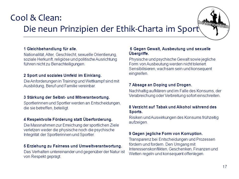 Cool & Clean: Die neun Prinzipien der Ethik-Charta im Sport 1 Gleichbehandlung für alle.