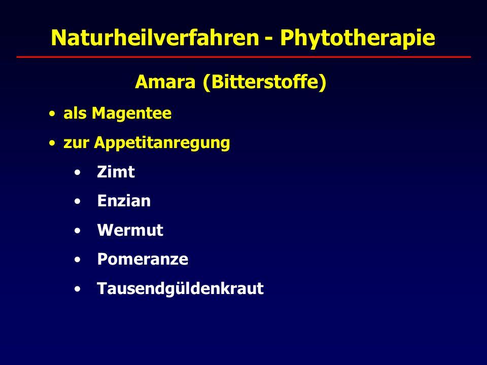 Naturheilverfahren - Phytotherapie Amara (Bitterstoffe) als Magentee zur Appetitanregung Zimt Enzian Wermut Pomeranze Tausendgüldenkraut