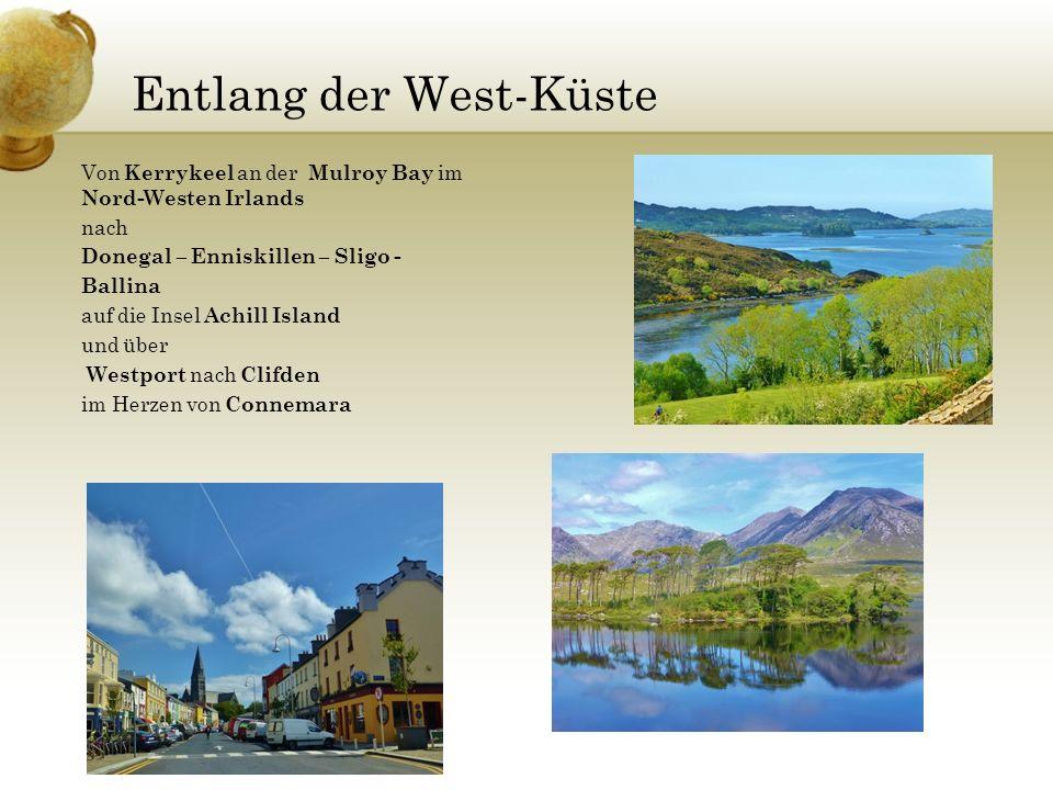 Von Kerrykeel an der Mulroy Bay im Nord-Westen Irlands nach Donegal – Enniskillen – Sligo - Ballina auf die Insel Achill Island und über Westport nach