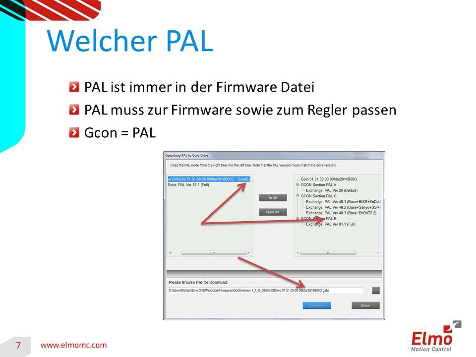 PAL ist immer in der Firmware Datei PAL muss zur Firmware sowie zum Regler passen Gcon = PAL Welcher PAL 7