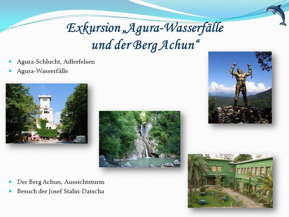 """Exkursion """"Agura-Wasserfälle und der Berg Achun"""" Agura-Schlucht, Adlerfelsen Agura-Wasserfälle Der Berg Achun, Aussichtsturm Besuch der Josef Stalin-D"""