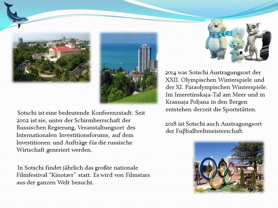 Sotschi ist eine bedeutende Konferenzstadt. Seit 2002 ist sie, unter der Schirmherrschaft der Russischen Regierung, Veranstaltungsort des lnternationa