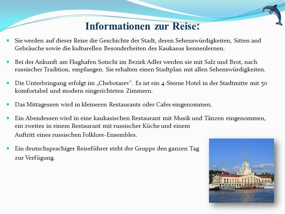 Informationen zur Reise : Sie werden auf dieser Reise die Geschichte der Stadt, deren Sehenswürdigkeiten, Sitten and Gebräuche sowie die kulturellen B