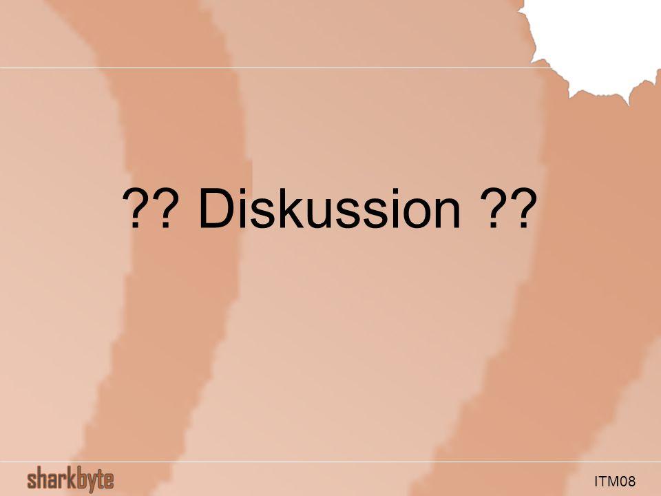 ITM08 ?? Diskussion ??