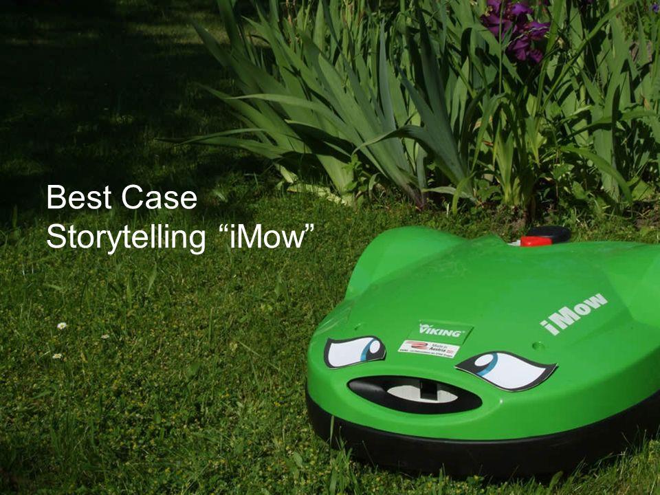"""iMow - der Rasenroboter von VIKING Vier Geschichten machen """"iMow zu einem verlässlichen Werkzeug und geben ihm Persönlichkeit."""