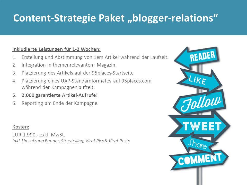 """Content-Strategie Paket """"blogger-relations"""" Inkludierte Leistungen für 1-2 Wochen: 1.Erstellung und Abstimmung von 1em Artikel während der Laufzeit. 2"""