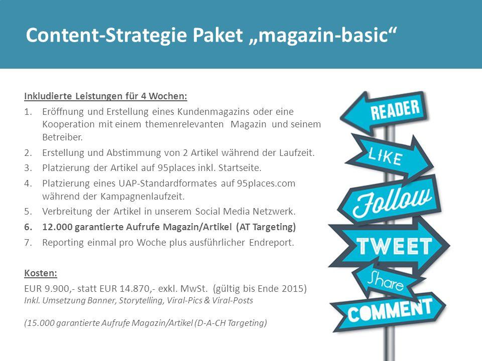 """Content-Strategie Paket """"magazin-basic"""" Inkludierte Leistungen für 4 Wochen: 1.Eröffnung und Erstellung eines Kundenmagazins oder eine Kooperation mit"""