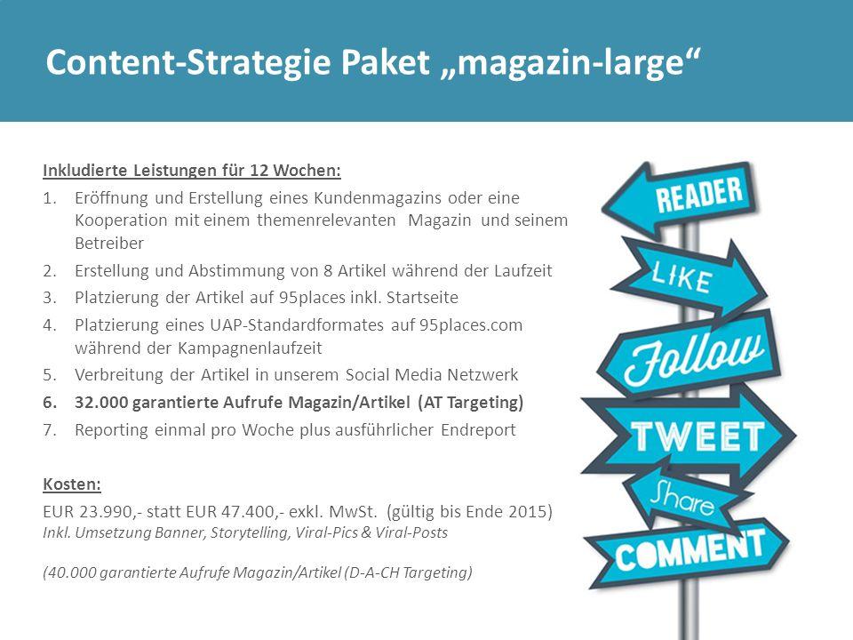 """Content-Strategie Paket """"magazin-large"""" Inkludierte Leistungen für 12 Wochen: 1.Eröffnung und Erstellung eines Kundenmagazins oder eine Kooperation mi"""