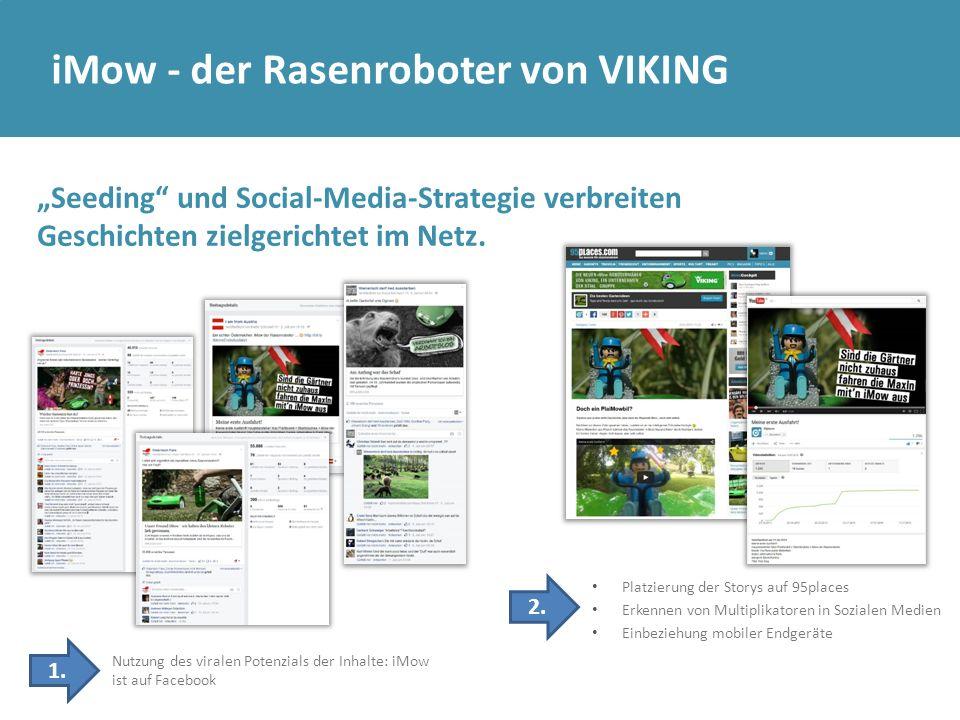 + 108% Leser Storytelling = virale Verbreitung = vielfach multiplizierte Awareness iMow - der Rasenroboter von VIKING