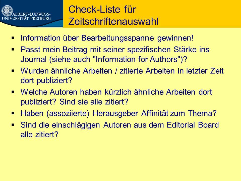 Check-Liste für Zeitschriftenauswahl  Information über Bearbeitungsspanne gewinnen.