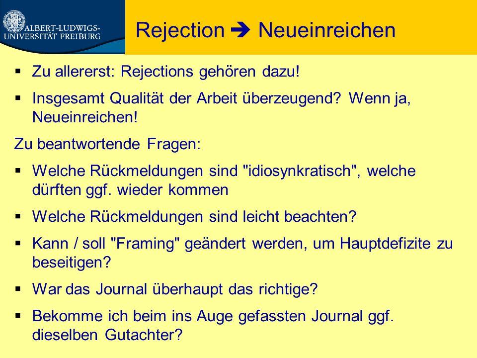 Rejection  Neueinreichen  Zu allererst: Rejections gehören dazu.