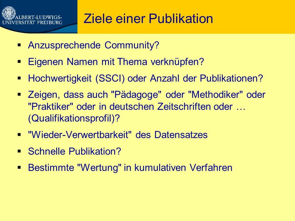 Ziele einer Publikation  Anzusprechende Community.