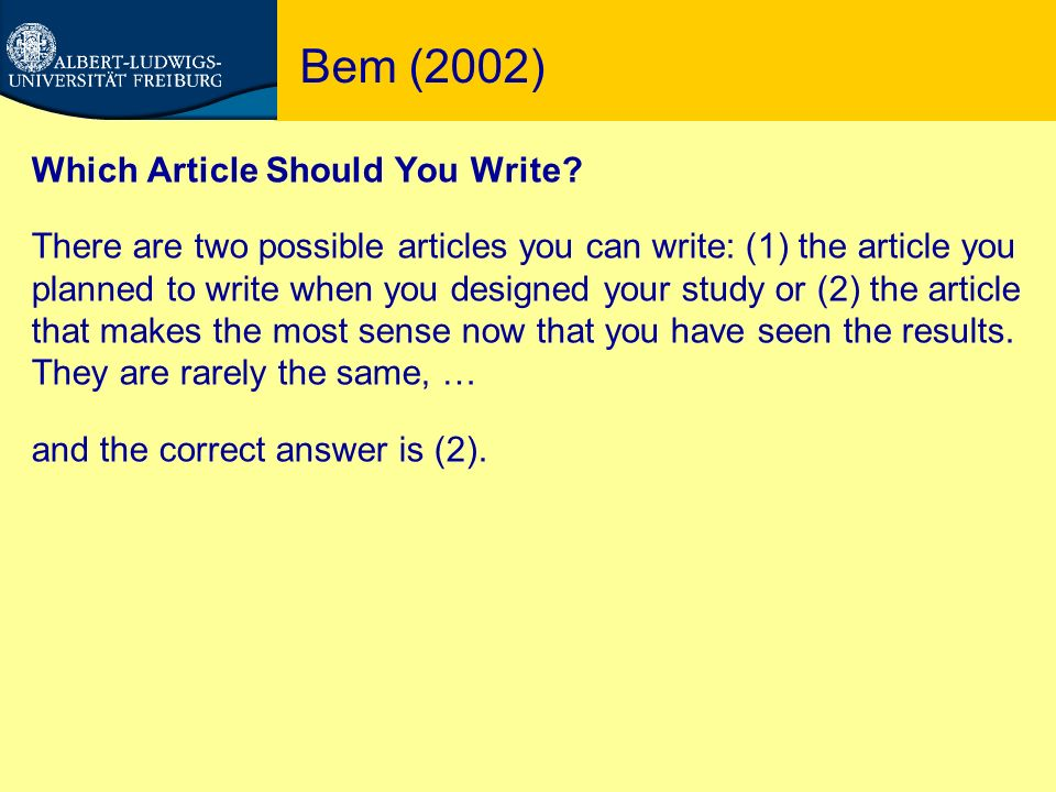 Bem (2002) Which Article Should You Write.