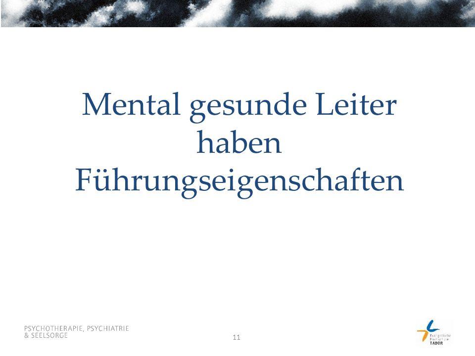 11 Mental gesunde Leiter haben Führungseigenschaften