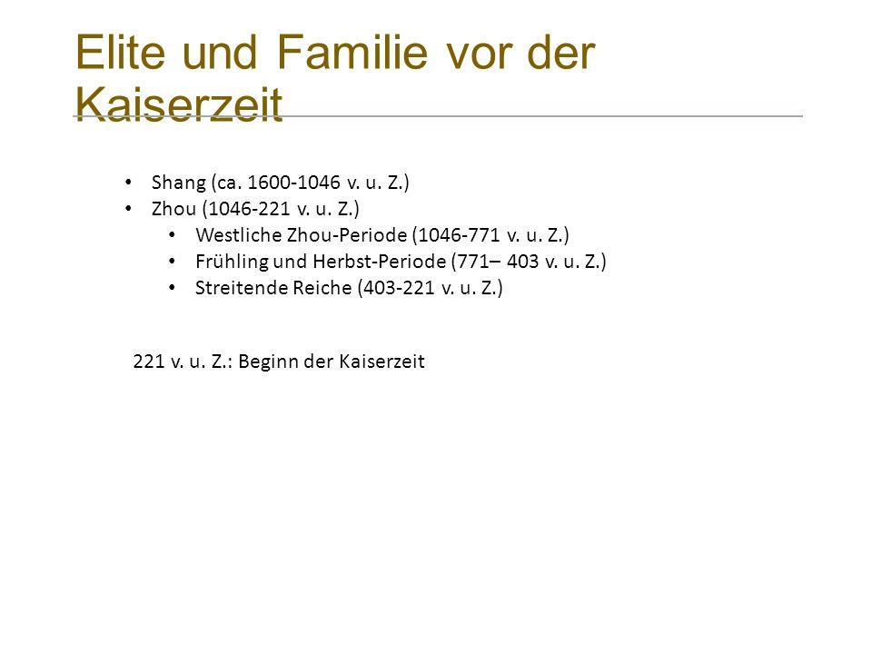 Elite und Familie vor der Kaiserzeit Shang (ca. 1600-1046 v.