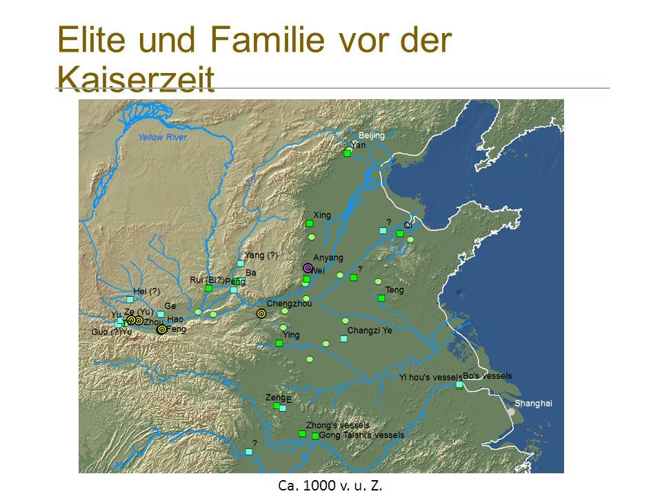 Elite und Familie vor der Kaiserzeit Ca. 1000 v. u. Z.