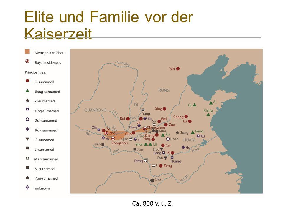 Elite und Familie vor der Kaiserzeit Ca. 800 v. u. Z.