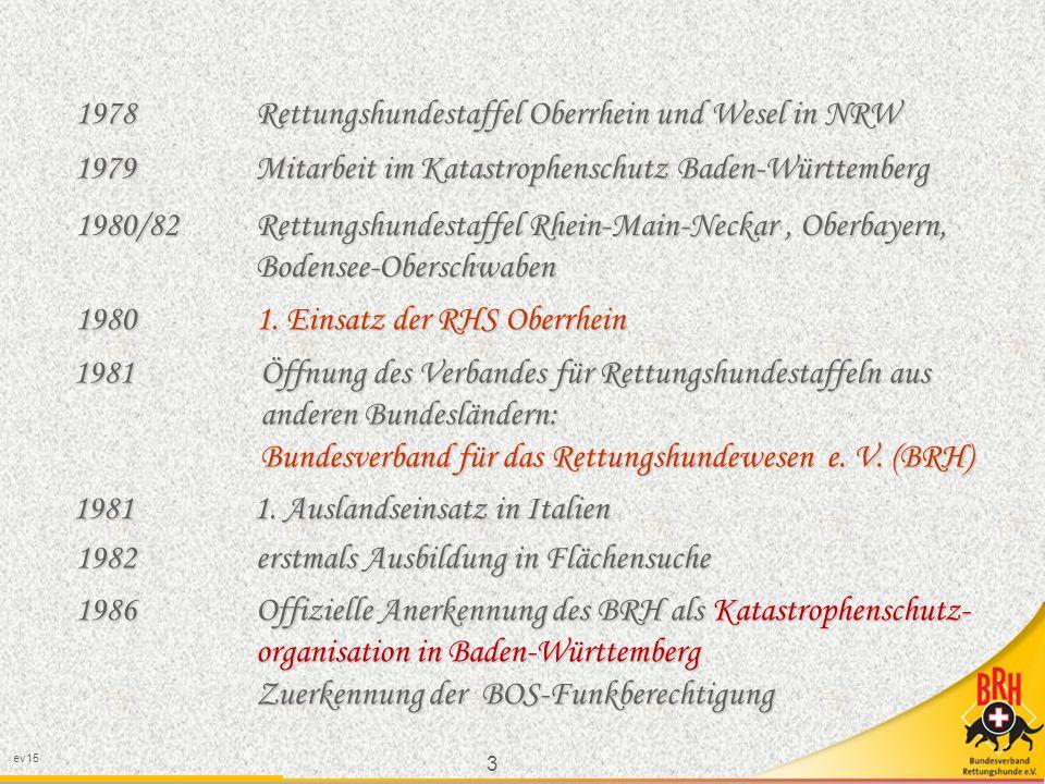 3 ev15 1978 Rettungshundestaffel Oberrhein und Wesel in NRW 1980/82 Rettungshundestaffel Rhein-Main-Neckar, Oberbayern, Bodensee-Oberschwaben Bodensee-Oberschwaben 1980 1.
