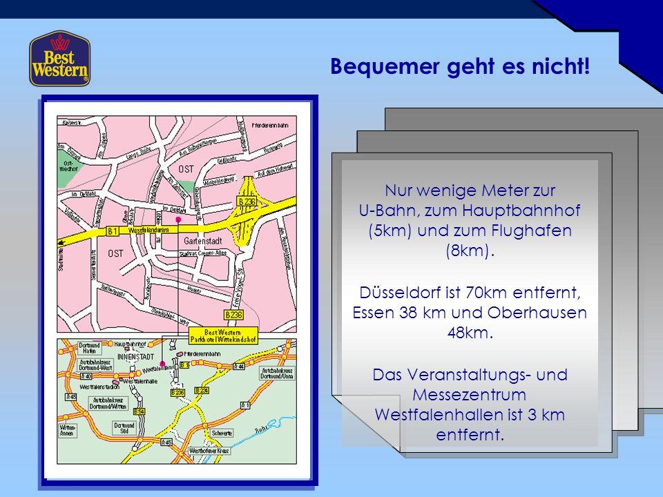 Nur wenige Meter zur U-Bahn, zum Hauptbahnhof (5km) und zum Flughafen (8km).