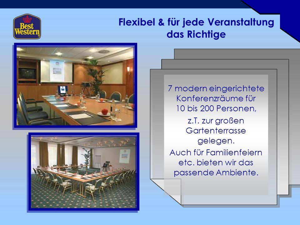 7 modern eingerichtete Konferenzräume für 10 bis 200 Personen, z.T.
