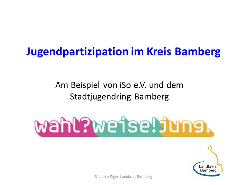 Jugendpartizipation im Kreis Bamberg Am Beispiel von iSo e.V.
