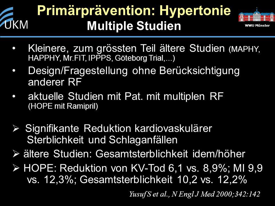 WWU Münster Kleinere, zum grössten Teil ältere Studien (MAPHY, HAPPHY, Mr.FIT, IPPPS, Göteborg Trial,...) Design/Fragestellung ohne Berücksichtigung a