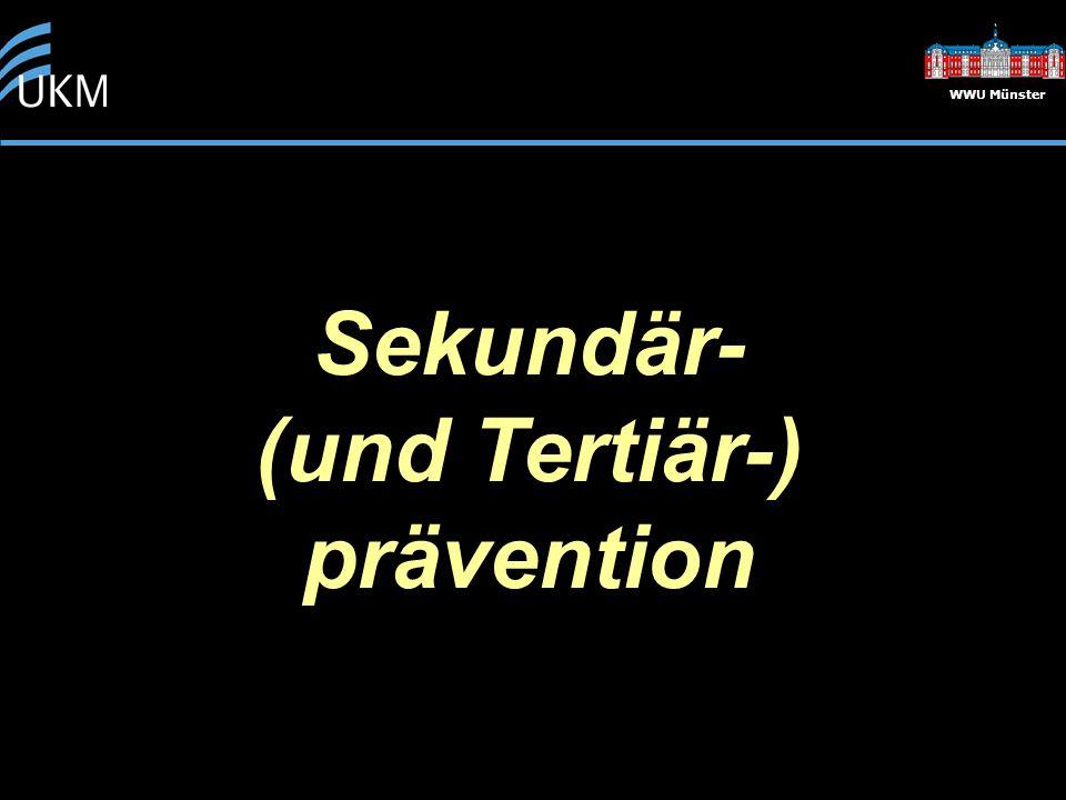 WWU Münster Sekundär- (und Tertiär-) prävention