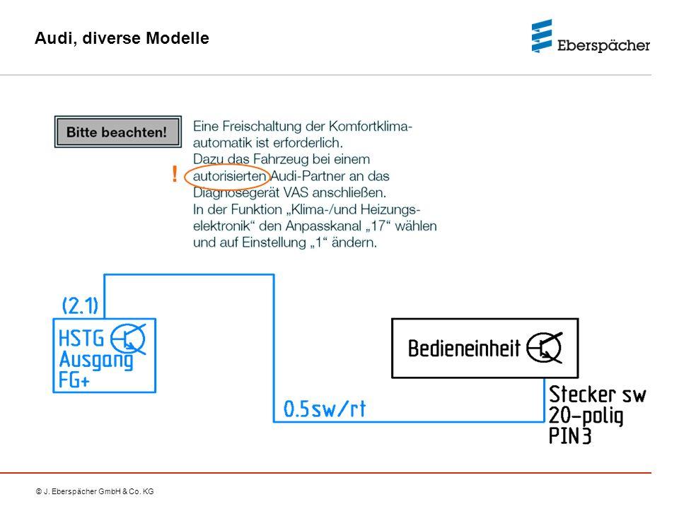 © J. Eberspächer GmbH & Co. KG Audi, diverse Modelle !