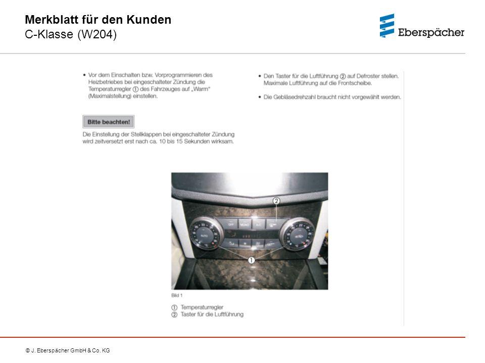 © J. Eberspächer GmbH & Co. KG Merkblatt für den Kunden C-Klasse (W204)