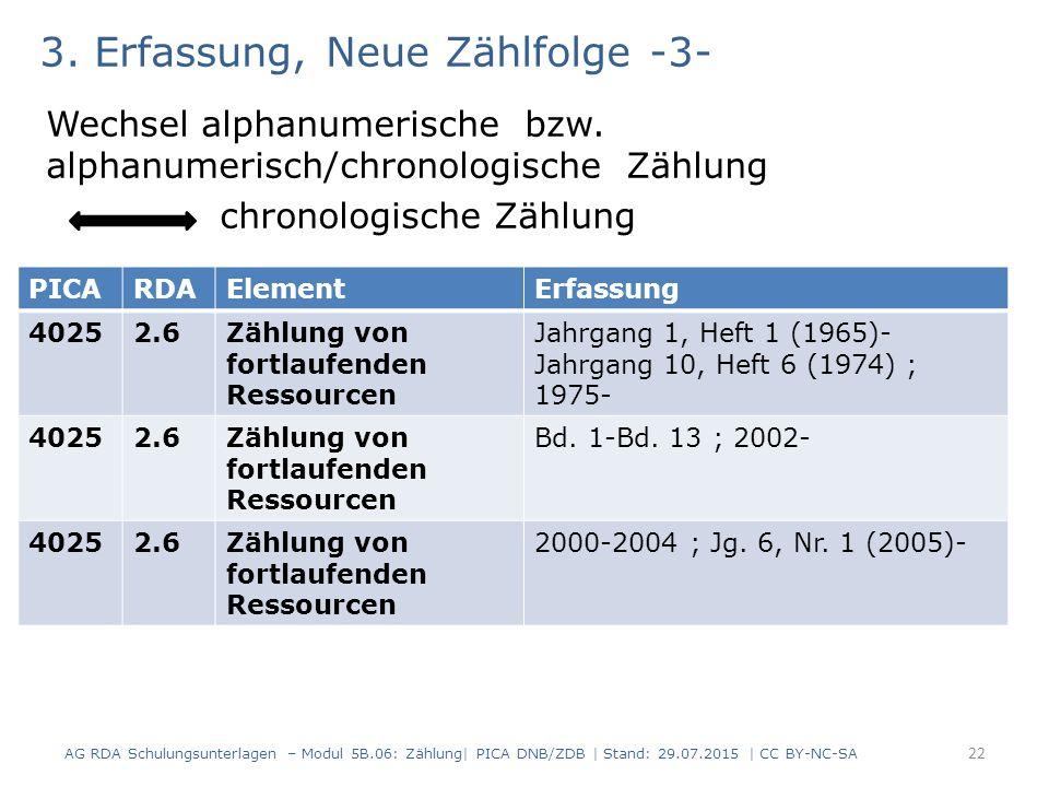 3. Erfassung, Neue Zählfolge -3- Wechsel alphanumerische bzw.