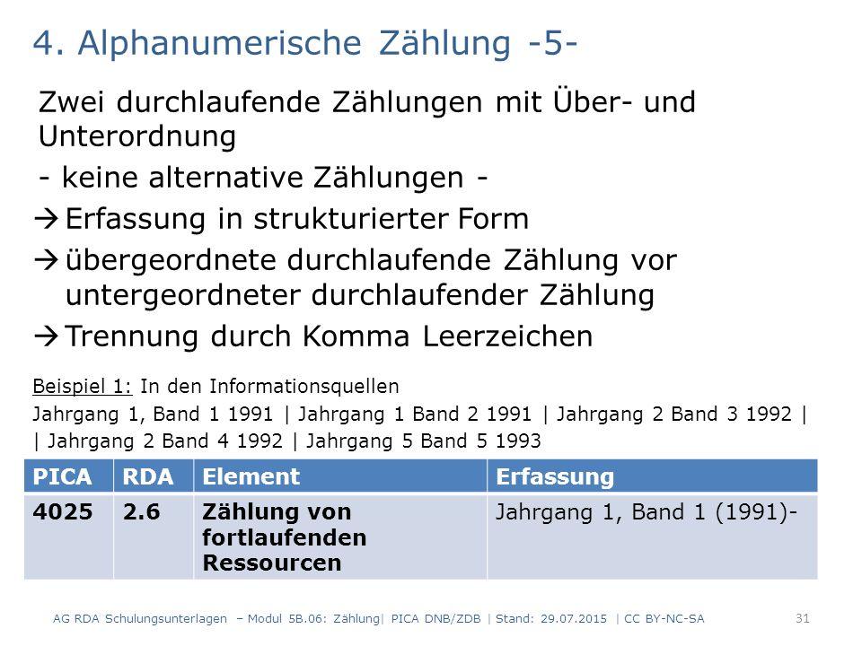 4. Alphanumerische Zählung -5- Zwei durchlaufende Zählungen mit Über- und Unterordnung - keine alternative Zählungen -  Erfassung in strukturierter F