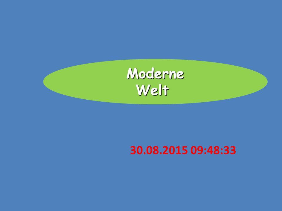 30.08.2015 09:50:10 Moderne Welt
