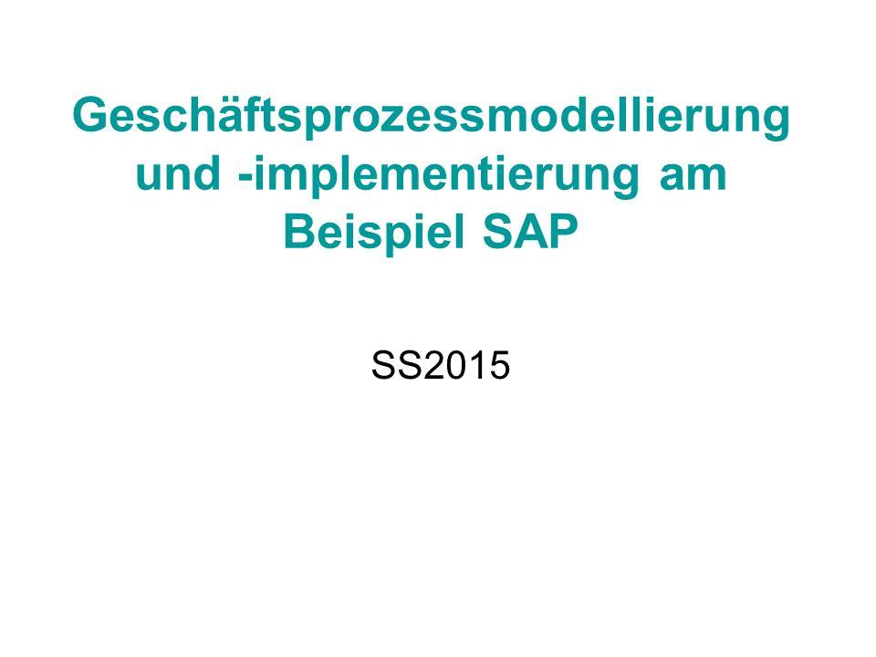 Geschäftsprozessmodellierung und -implementierung am Beispiel SAP SS2015