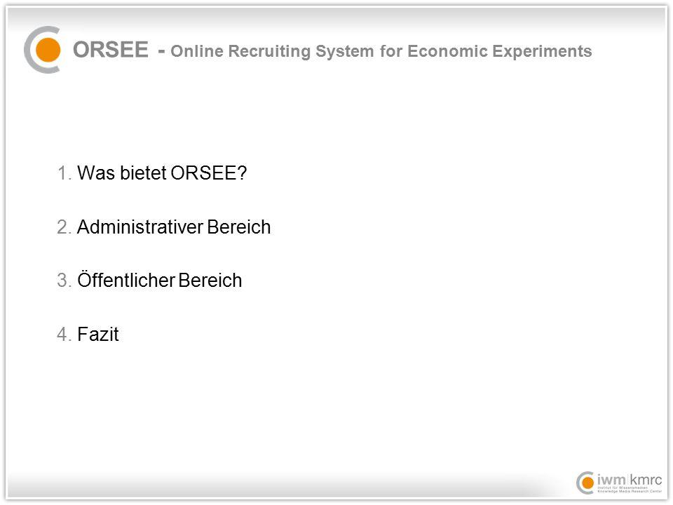 1.Was bietet ORSEE.