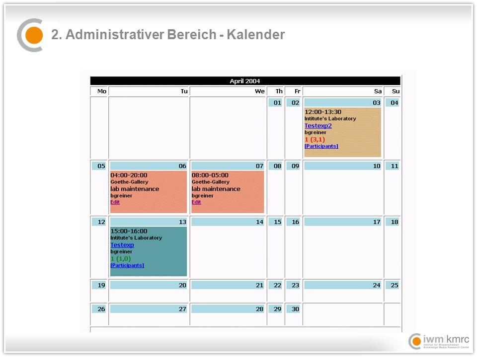 2. Administrativer Bereich – Überblick alle Experimente