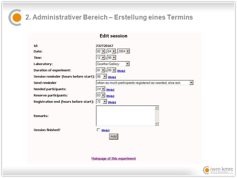 2. Administrativer Bereich – Erstellung eines Termins