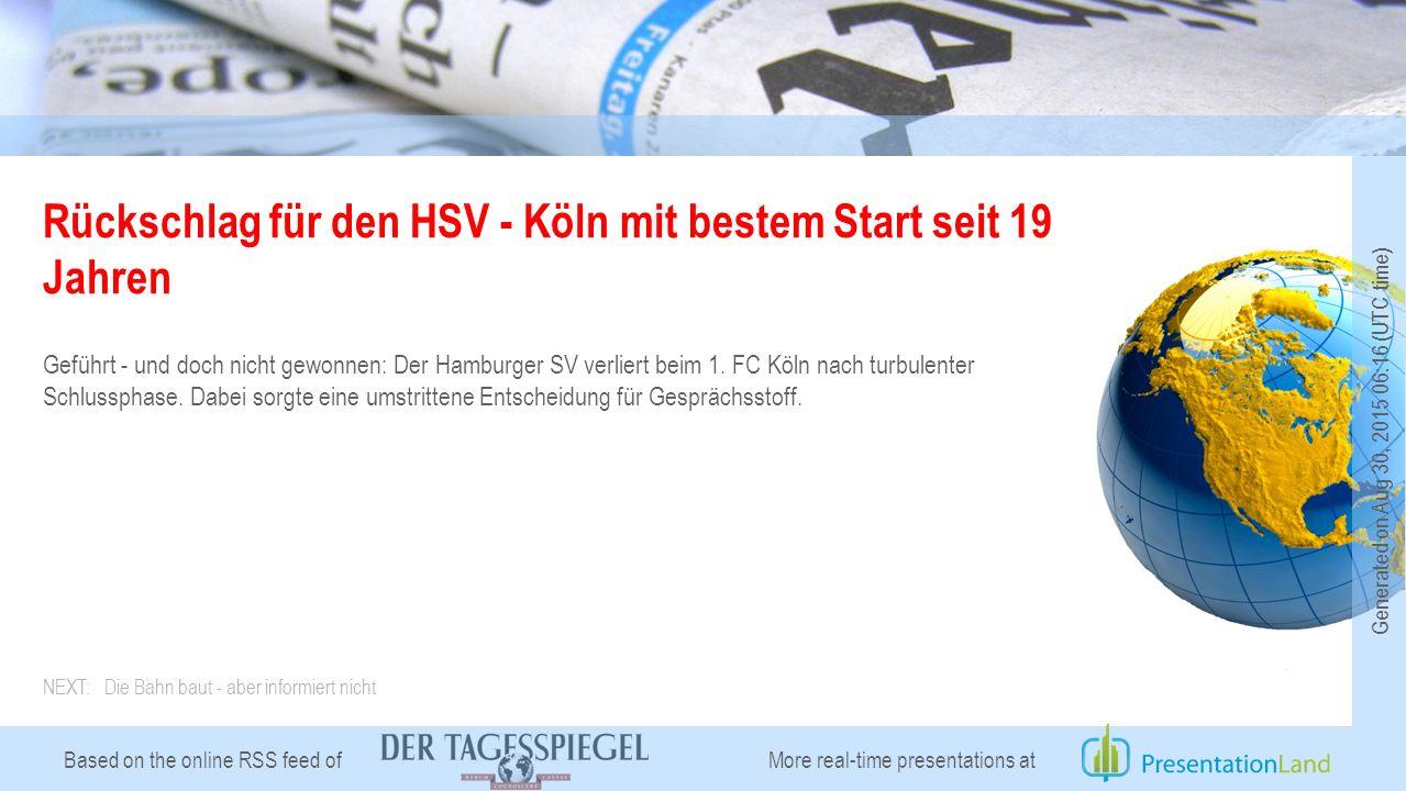 Based on the online RSS feed of Rückschlag für den HSV - Köln mit bestem Start seit 19 Jahren Geführt - und doch nicht gewonnen: Der Hamburger SV verliert beim 1.