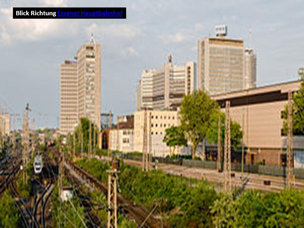 Blick Richtung Essener HauptbahnhofEssener Hauptbahnhof