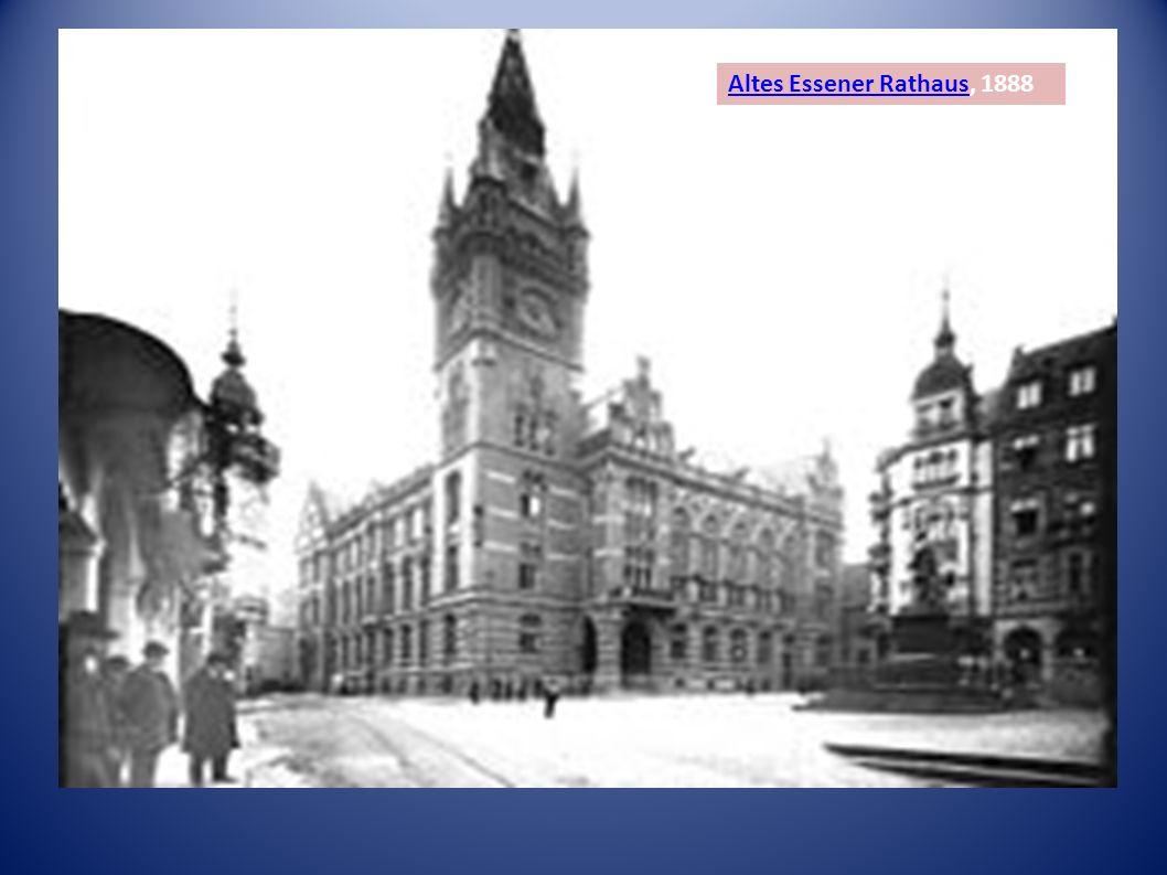 Altes Essener RathausAltes Essener Rathaus, 1888